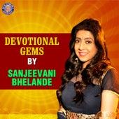 Devotional Gems by Sanjeevani Bhelande de Sanjeevani Bhelande