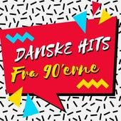 Danske hits fra 90'erne by Various Artists
