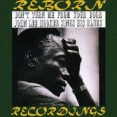 Don't Turn Me from Your Door John Lee Hooker Sings His Blues (HD Remastered) de John Lee Hooker