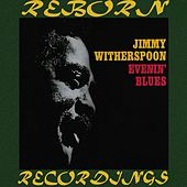 Evenin' Blues (HD Remastered) von Jimmy Witherspoon
