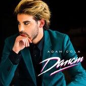 Dancin by Adam Cola