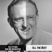 All the Best by Kay Kyser