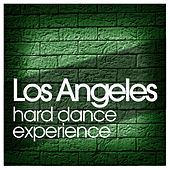 Los Angeles Hard Dance Experience de Various Artists
