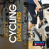 Best Of Cycling Dance Hits Workout Compilation by Various Artists