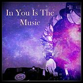 In You Is The Music de Various Artists