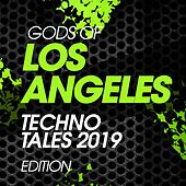 Gods Of Los Angeles Techno Tales 2019 Edition von Various Artists
