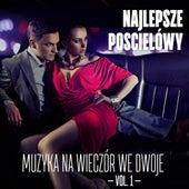 Najlepsze pościelówy: Muzyka na wieczór we dwoje Vol. 1 di Various Artists