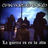 La Guerra Es En Lo Alto by Clan Hueso Duro