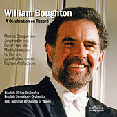 William Boughton: A Celebration on Record by Various Artists