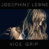 Vice Grip by Josephine Leone
