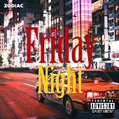 Friday Night von Zodiac