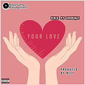 Your Love by K Riz