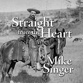 Straight from the Heart von Mike Singer