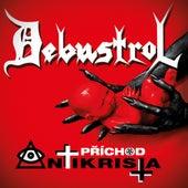 Příchod Antikrista von Debustrol