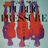 Public Pressure von Yellow Magic Orchestra
