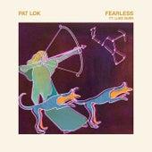 Fearless de Pat Lok