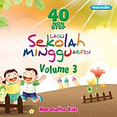 40 Nonstop Lagu Sekolah Minggu Abadi ,Vol. 3 de Maranatha! Kids