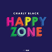Happy Zone van Charly Black