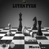 Make a Move - EP by Lutan Fyah