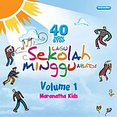 40 Nonstop Lagu Sekolah Minggu Abadi, Vol. 1 de Maranatha! Kids