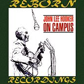 On Campus (HD Remastered) by John Lee Hooker