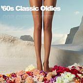 '60s Classic Oldies by Various Artists
