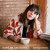Café de las Ocho de Covi Quintana