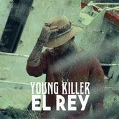 El Rey von Young Killer