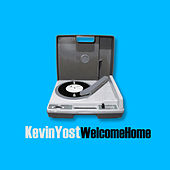 Welcome Home by Kevin Yost