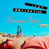 Burning Alive by The Lost Generation