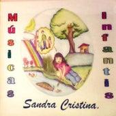 Músicas Infantis by Sandra Cristina