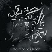 No Tomorrow by Straight for the Sun