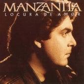 Locura de Amor by Manzanita