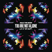 You Are Not Alone (Live At The Greek) de Walk The Moon