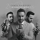 20 Anos de Louvor by Temis Handeri