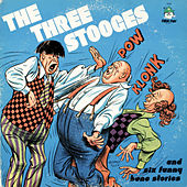 The Three Stooges and Six Funny Bone Stories by The Three Stooges