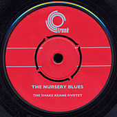 The Nursery Blues de The Shake Keane Fivetet