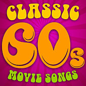 Classic 60s Movie Songs by Soundtrack Wonder Band