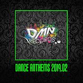 Dance Anthems 2019.02 by Various Artists