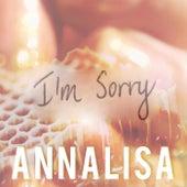 I'm Sorry by Annalisa