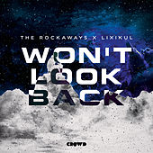 Won't Look Back de Rockaways
