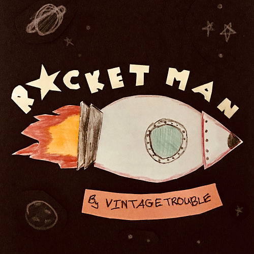 Rocket Man de Vintage Trouble