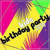 Kids Birthday Party 2019 von Various Artists