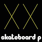 Skateboard P by Various Artists
