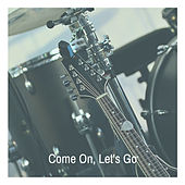 Come On, Let's Go by Ritchie Valens