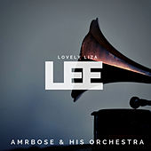 Lovely Liza Lee (Pop) by Ambrose & His Orchestra