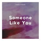 Someone Like You by Ronnie Hawkins