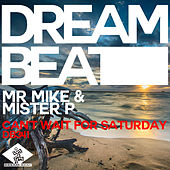 Can't Wait For Saturday de Mr Mike