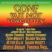 Gone but Not Forgotten by Various Artists