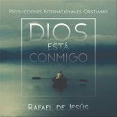 Dios Esta Conmigo von Rafael de Jesus